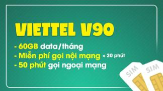 Siêu hot, siêu tiết kiệm với combo data gói V90 Viettel